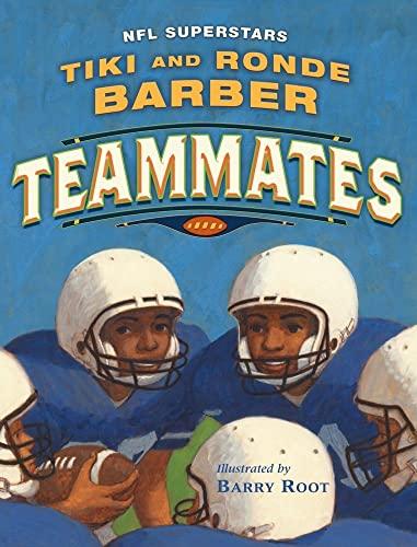 9781416924890: Teammates (Paula Wiseman Books)