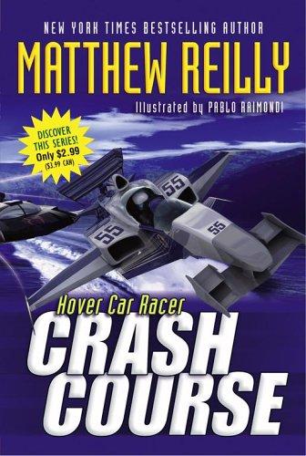 9781416925033: Crash Course (Hover Car Racer)