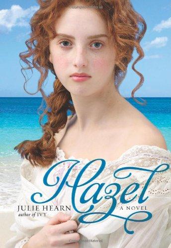 9781416925040: Hazel: A Novel