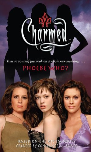 9781416925323: Phoebe Who? (Charmed)