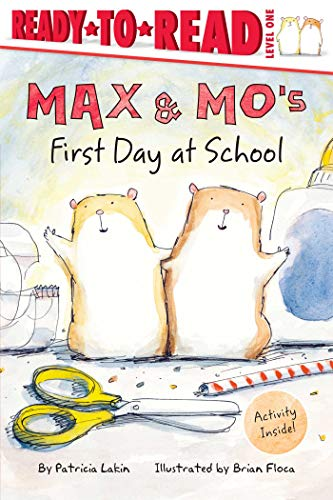 Max & Mo's First Day at School: Lakin, Patricia