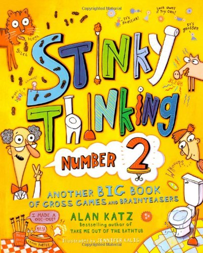 9781416925460: Stinky Thinking Number 2: Another Big Book of Gross Games and Brainteasers