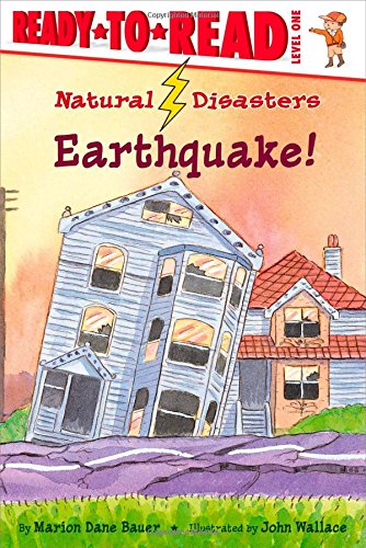 Earthquake! (Rise and Shine) (Natural Disasters): Bauer, Marion Dane