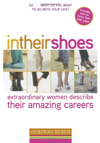 9781416925781: In Their Shoes: Extraordinary Women Describe Their Amazing Careers