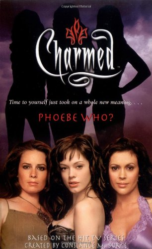 9781416926665: Phoebe Who? (Charmed)