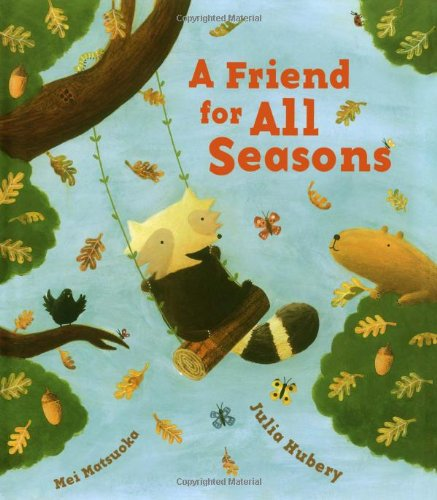 9781416926856: A Friend for All Seasons