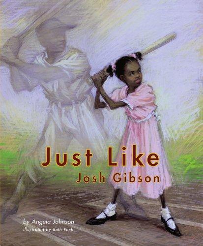 Just Like Josh Gibson: Angela Johnson