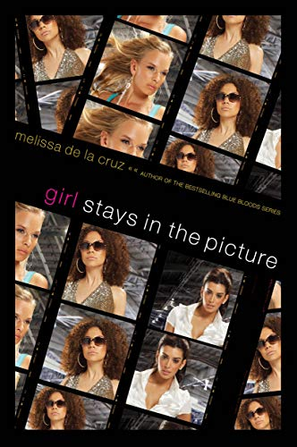 9781416927396: Girl Stays in the Picture (Girl Novel)