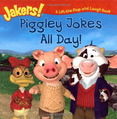 Piggley Jokes All Day!: A Lift-the-Flap and: Mason, Tom; Danko,