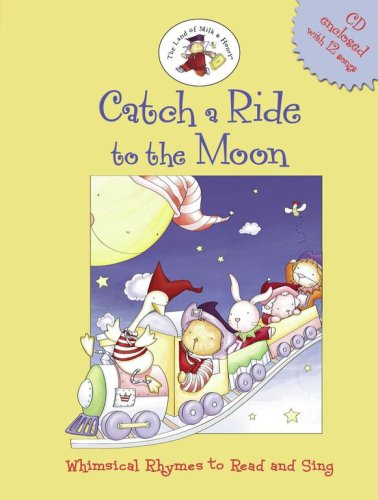 Catch a Ride to the Moon: Whimsical: Lizzie Mack; Illustrator-G