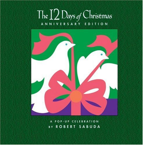9781416927938: The 12 Days of Christmas Anniversary Edition : A Pop-up Celebration