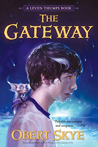9781416928065: The Gateway (Leven Thumps)