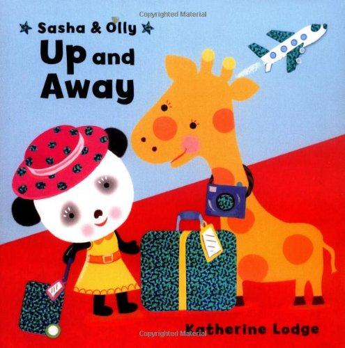 9781416932383: Sasha & Olly Up and Away