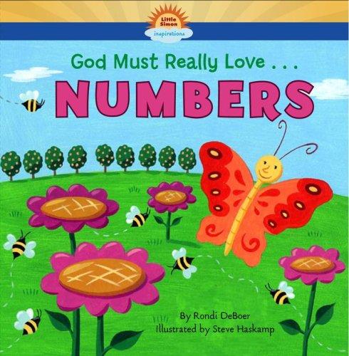 God Must Really Love . . . NUMBERS!: DeBoer, Rondi