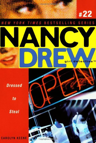 9781416933854: Dressed to Steal (Nancy Drew: All New Girl Detective #22)