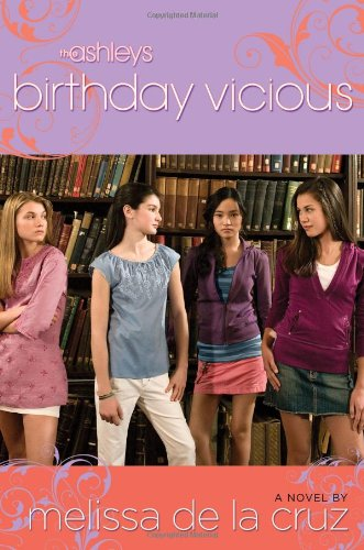 9781416934080: Birthday Vicious (The Ashleys, Book 3)