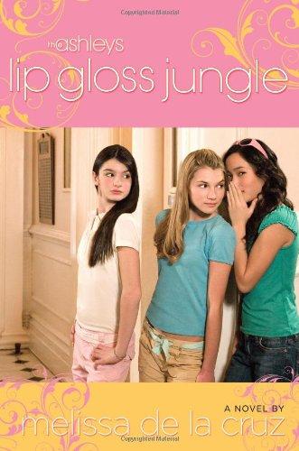 9781416934097: Lip Gloss Jungle (The Ashleys)