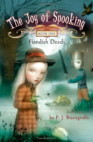 9781416934165: Fiendish Deeds (The Joy of Spooking)
