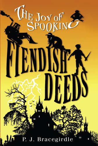 9781416934172: Fiendish Deeds (The Joy of Spooking)