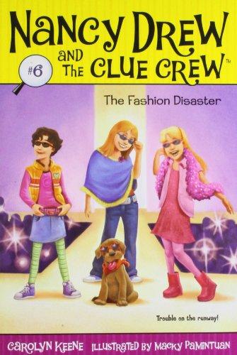 The Fashion Disaster (Nancy Drew & the Clue Crew (Quality)): Keene, Carolyn