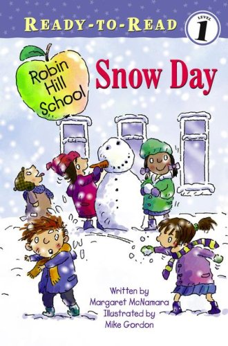 9781416934929: Snow Day (Robin Hill School: Ready-to-Read Level 1)