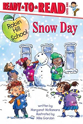 9781416934936: Snow Day (Robin Hill School)