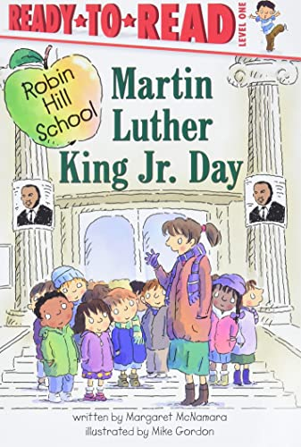Martin Luther King Jr. Day (Robin Hill School) (9781416934943) by Margaret McNamara