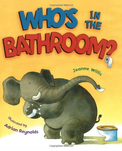 9781416935162: Who's in the Bathroom?