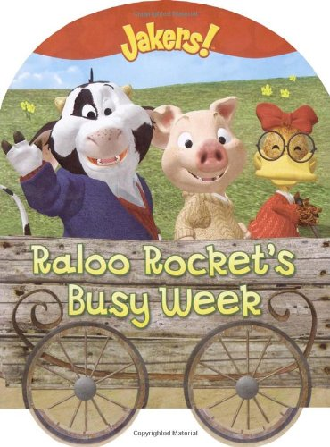 Raloo Rocket's Busy Week (Jakers!): McMahon, Kara