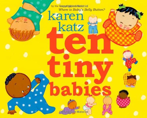 Ten Tiny Babies: Katz, Karen