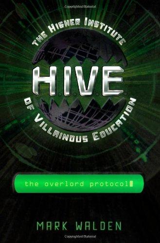 9781416935735: The Overlord Protocol (H.I.V.E.)