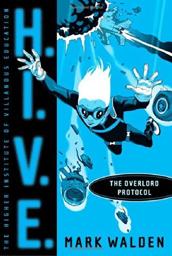 9781416935742: The Overlord Protocol (H.I.V.E.)