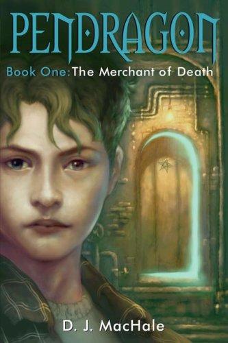 The Merchant of Death (Pendragon): MacHale, D. J.