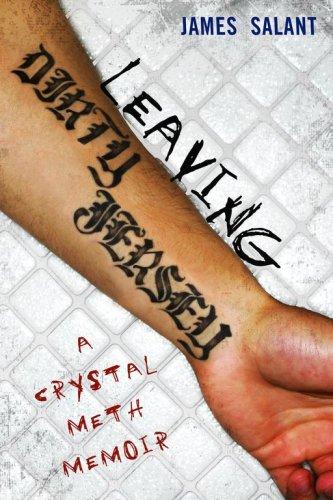 9781416936299: Leaving Dirty Jersey: A Crystal Meth Memoir