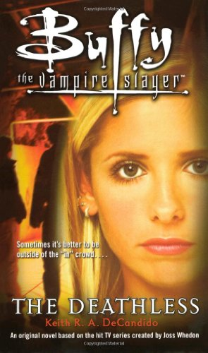 9781416936305: The Deathless (Buffy the Vampire Slayer)