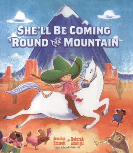 9781416936527: She'll Be Coming 'Round the Mountain