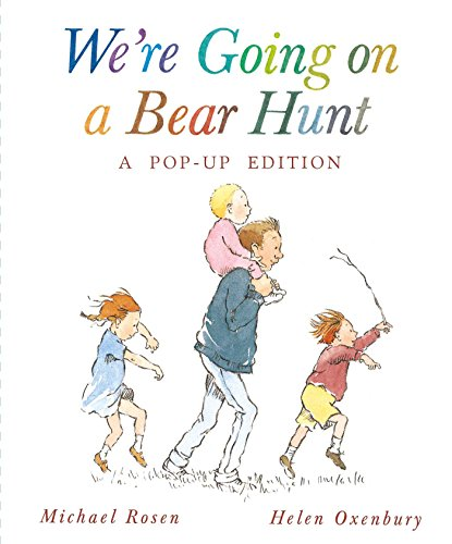 We're Going on a Bear Hunt: A Celebratory Pop-up Edition (1416936653) by Michael Rosen