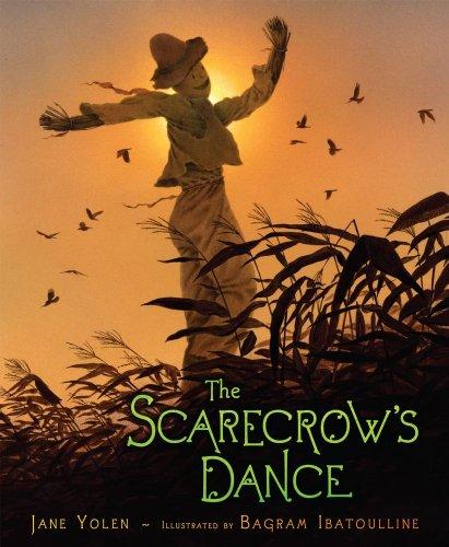 The Scarecrow's Dance: Yolen, Jane