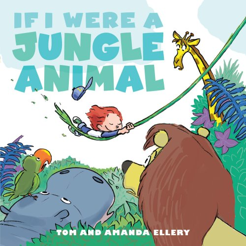 If I Were a Jungle Animal: Ellery, Amanda