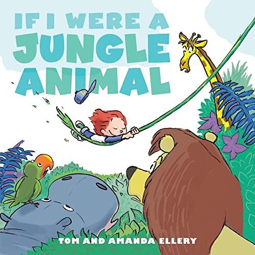 If I Were a Jungle Animal: Ellery, Amanda