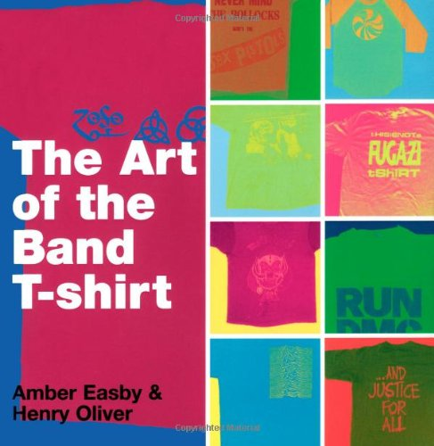 9781416937937: The Art of the Band T-shirt