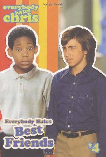 9781416937968: Everybody Hates Best Friends (Everybody Hates Chris)