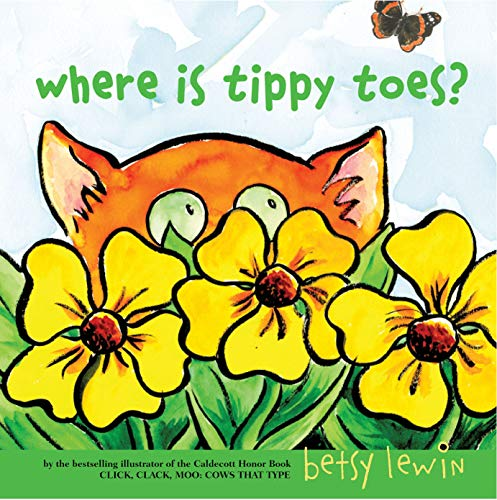 Where Is Tippy Toes?: Betsy Lewin