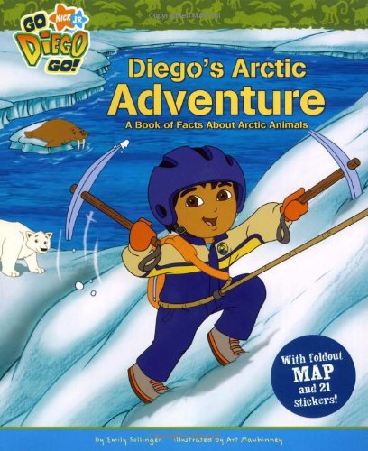 9781416938224: Diego's Arctic Adventure: A Book of Facts About Arctic Animals (Go, Diego, Go!)