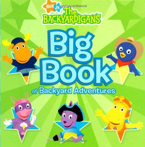 9781416938422: Big Book of Backyard Adventures (The Backyardigans)