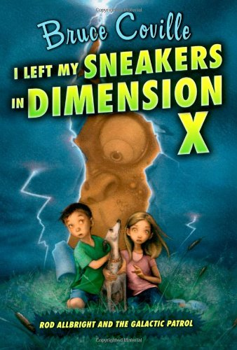 9781416938828: I Left My Sneakers in Dimension X (Rod Allbright and the Galactic Patrol)