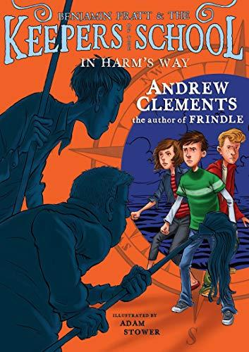 9781416938897: In Harm's Way (Benjamin Pratt and the Keepers of the School)