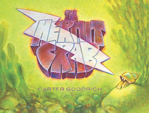 9781416938927: The Hermit Crab (Junior Library Guild Selection)
