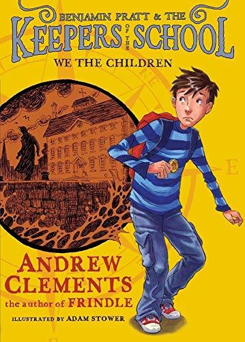 9781416939078: We the Children (Benjamin Pratt and the Keepers of the School)