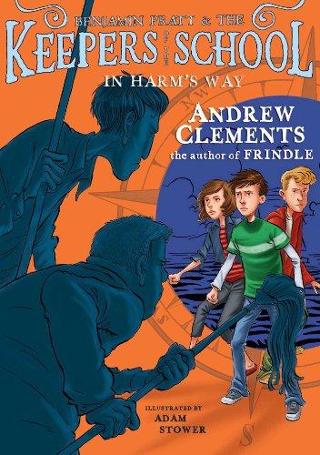 9781416939108: In Harm's Way (Benjamin Pratt and the Keepers of the School)